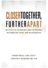Closer Together Further Apart